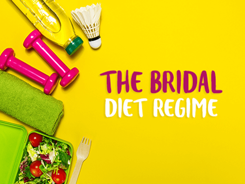 The Bridal Diet Regime