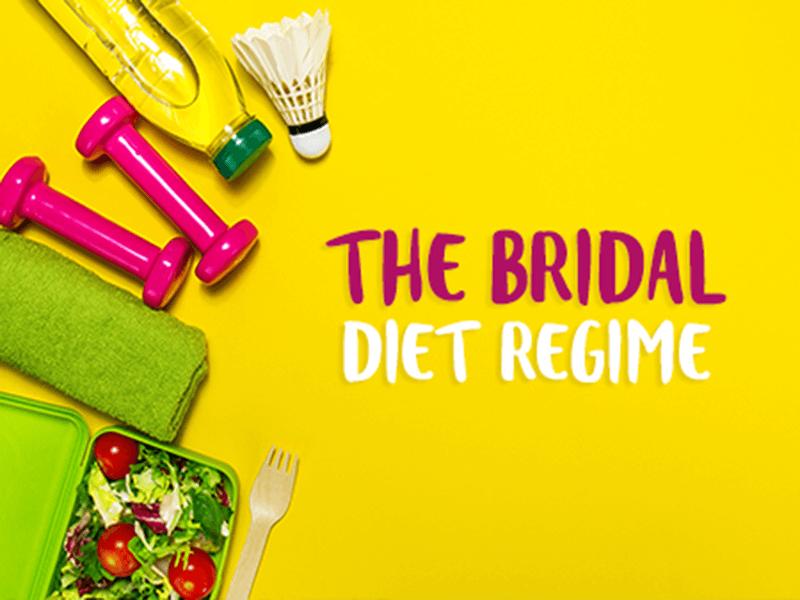 The Bridal Diet Regime