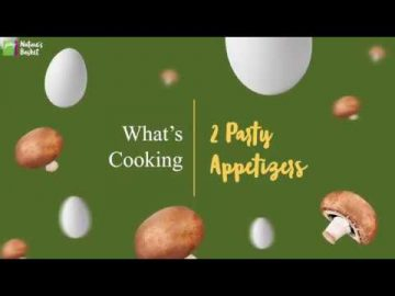 What's Cooking - 2 Ways Party Appetizers
