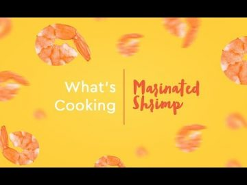 What's Cooking - Marinated Shrimp