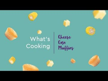 What's Cooking- Cheese Corn Muffin